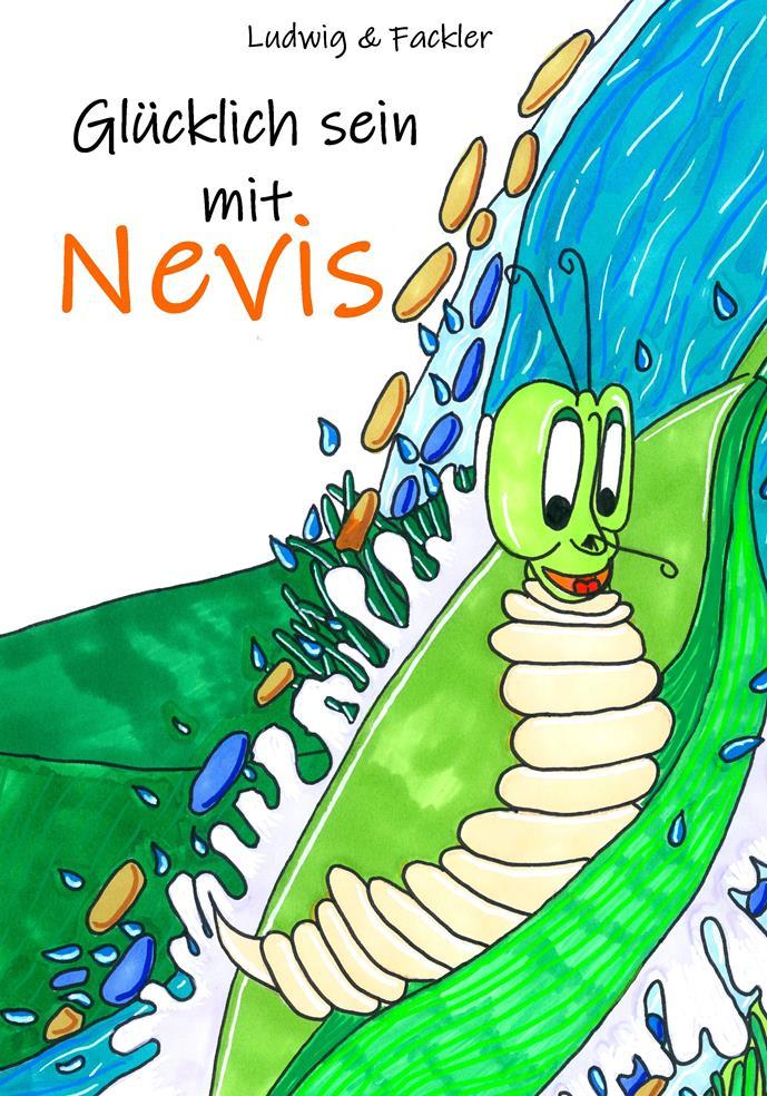 Christian-Lothar Ludwig – Glücklich sein mit Nevis Cover – verkleinert (Copy)