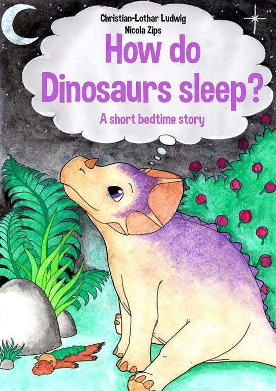 Cover How do dinosaurs sleep (Copy) – Kopie